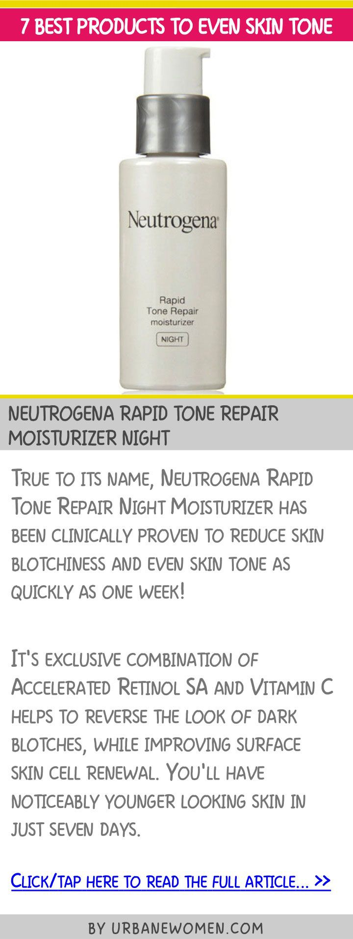 7 best products to even skin tone - Neutrogena Rapid Tone repair moisturizer night