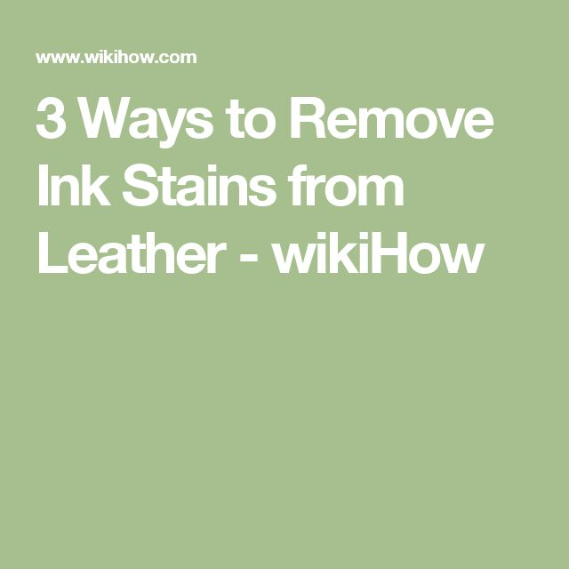 1000 ideas about removing ink stains on pinterest ink How to get stains out of white leather