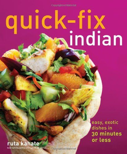 QuickFix Indian Easy Exotic Dishes in 30 Minutes or Less QuickFix Cooking -- Check out the image by visiting the link.Note:It is affiliate link to Amazon.