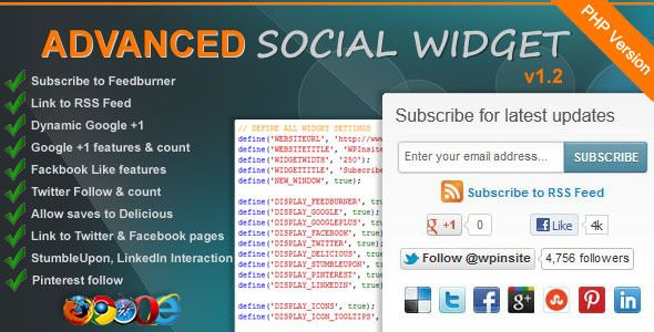 Advanced Social Widget PHP Edition - Adds an advanced widget box to your website giving users the ability to link your site to all the popular Social Networking sites such as Delicious, Twitter, Facebook, StumbleUpon, Google+, Pinterest, LinkedIn and access to FeedBurner Email Subscription.