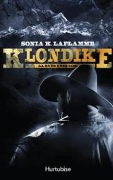 Klondike t. 01 : La ruée vers l'or