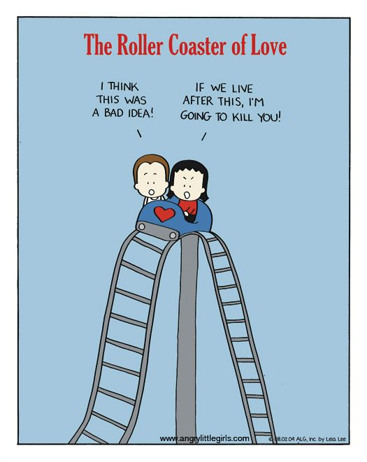 The Roller Coaster of #Love. | Angry Little Girls on GoComics.com #humor #comics