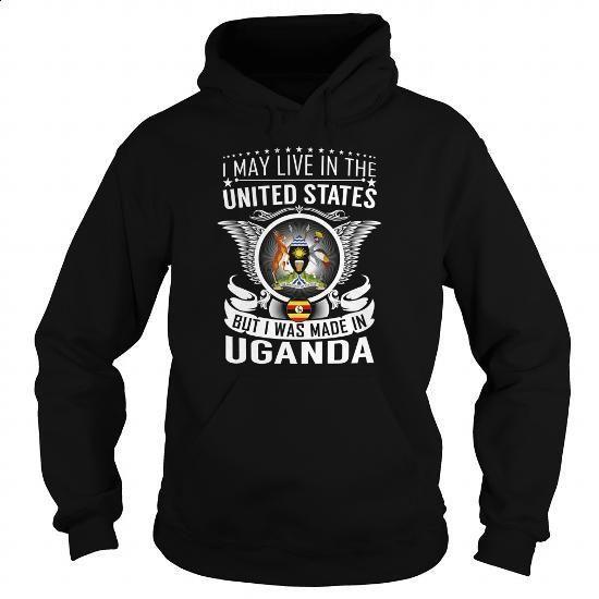 Uganda United States - Born Live - #shirts for men #short sleeve sweatshirt. I WANT THIS => https://www.sunfrog.com/States/Uganda-United-States--Born-Live-144770957-Black-Hoodie.html?id=60505