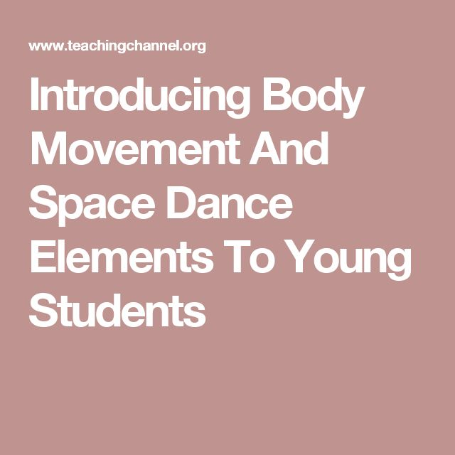 Introducing Body Movement And Space Dance Elements To Young Students