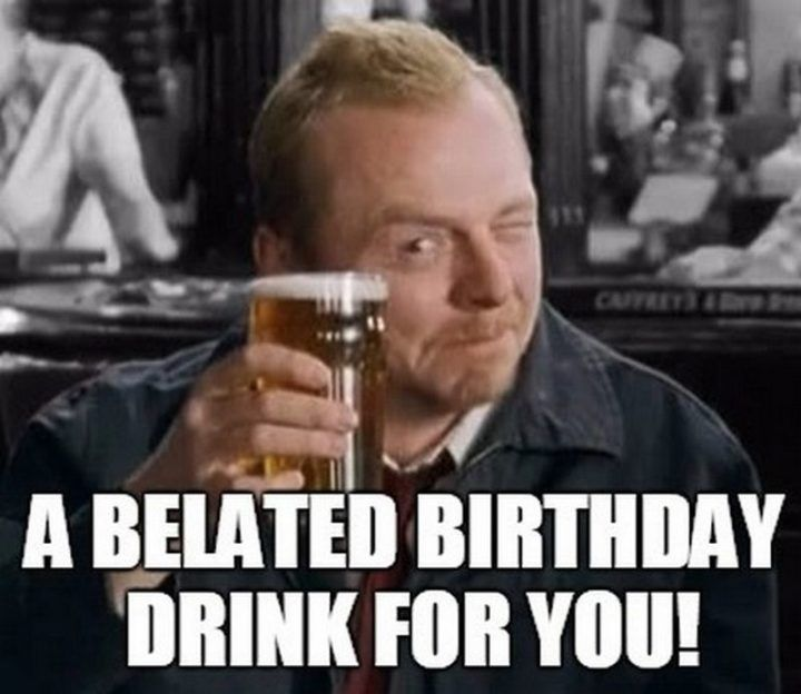 85 Happy Belated Birthday Memes For When You Just Forgot Happy Birthday Meme Belated Birthday Birthday Greetings Funny