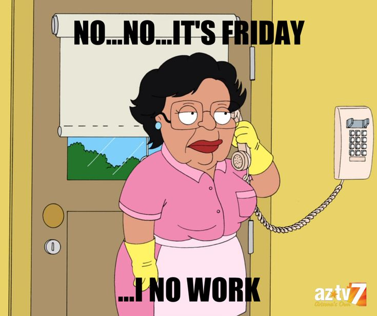 Funny Friday Quotes Humor: When Your Boss Asks You To Do Something On #Friday