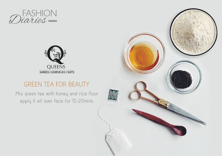 Green tea can act wonders in getting rid of dark circles, Honey nourishes the skin and rice flour helps in removing acne and blemishes. #QueensEmporium #FashionDiaries #tips