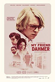 Directed by Marc Meyers. With Ross Lynch, Alex Wolff, Anne Heche, Zachary Davis Brown. A young Jeffrey Dahmer struggles to belong in high school.