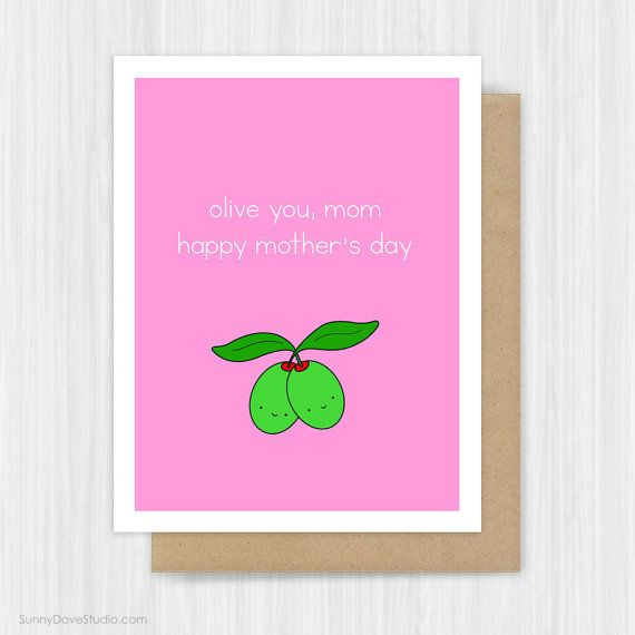 Birthday Card For Mom Mother Mum Cute Funny Pun Love Olive You Fun Handmade Greeting Cards Gifts