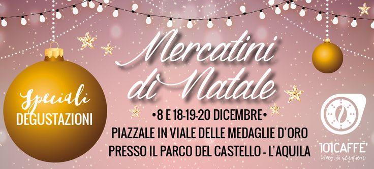 Ai mercatini puoi vedere e sentire l'atmosfera natalizia... a fartela gustare ci pensa 101CAFFE' L'Aquila con i suoi caffè artigianali e le sue golose bevande! Ti aspettiamo dal 18 al 20 dicembre al Parco del Castello.