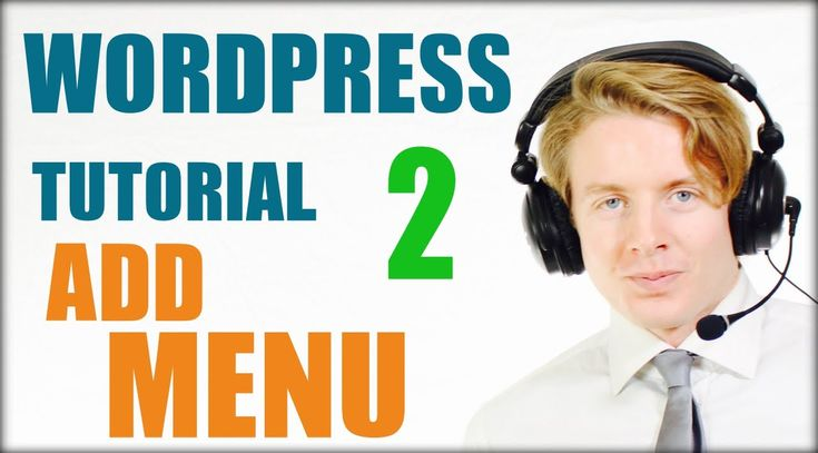 Wordpress tutorial step by step 2016 (Part 2) - Add menu