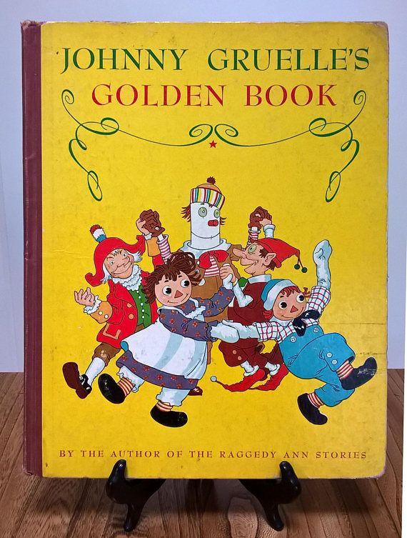 Johnny Gruelles Golden Book Raggedy Ann Raggedy Andy