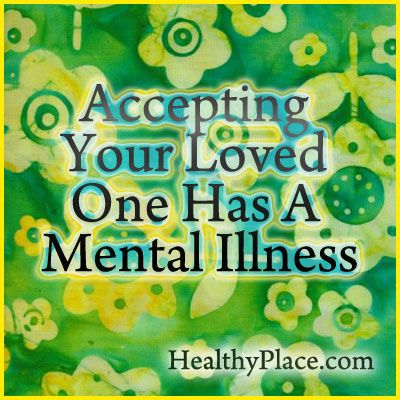 Phases of grief, parents and family members go from denial to acceptance when a child or loved one is diagnosed with a mental illness.