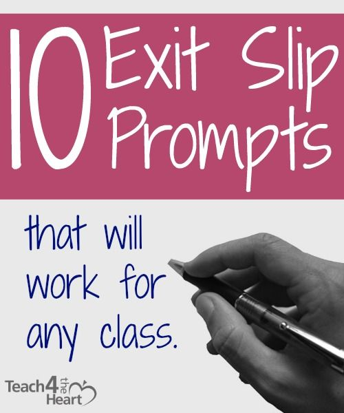 10 Exit Slip Prompts that Will Work for Any Class - Teach 4 the Heart  Great ideas for teachers.