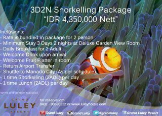 Get our special offer for 3D2N Snorkeling Package for reservation 0431-8858 222 or visit to our website www.luleyhotels.com