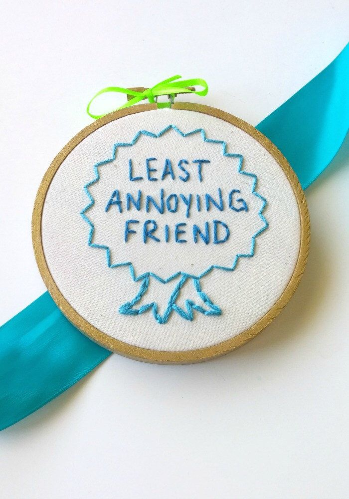 Least Annoying Friend Award. hand embroidery. funny hoop art. funny cross stitch.gifts under 30. bff gift. funny christmas gift. friend gift by Stitcherinny on Etsy https://www.etsy.com/listing/252680052/least-annoying-friend-award-hand