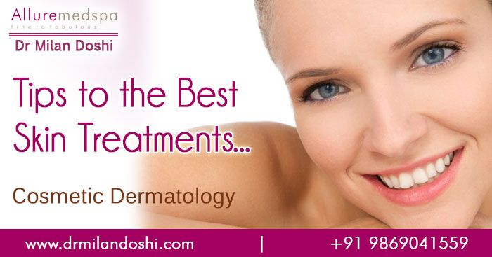 Dr Milan Doshi offers cosmetic dermatology procedures and skin treatment for all skin types Allure Medspa - the cosmetic treatment center in Mumbai India
