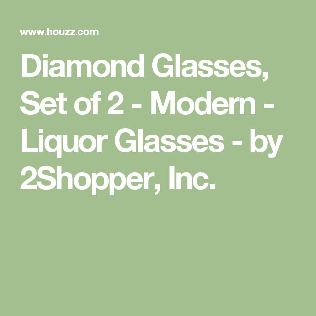 Diamond Glasses, Set of 2 - Modern - Liquor Glasses - by 2Shopper, Inc.