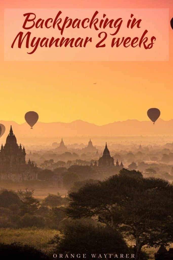 Two Weeks 14 Days In Myanmar Guide For Backpacking Burma Myanmar Travel Travel Destinations Asia Southeast Asia Travel