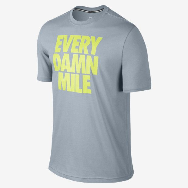 nike run quotevery damn milequot mens tshirt christmasbday