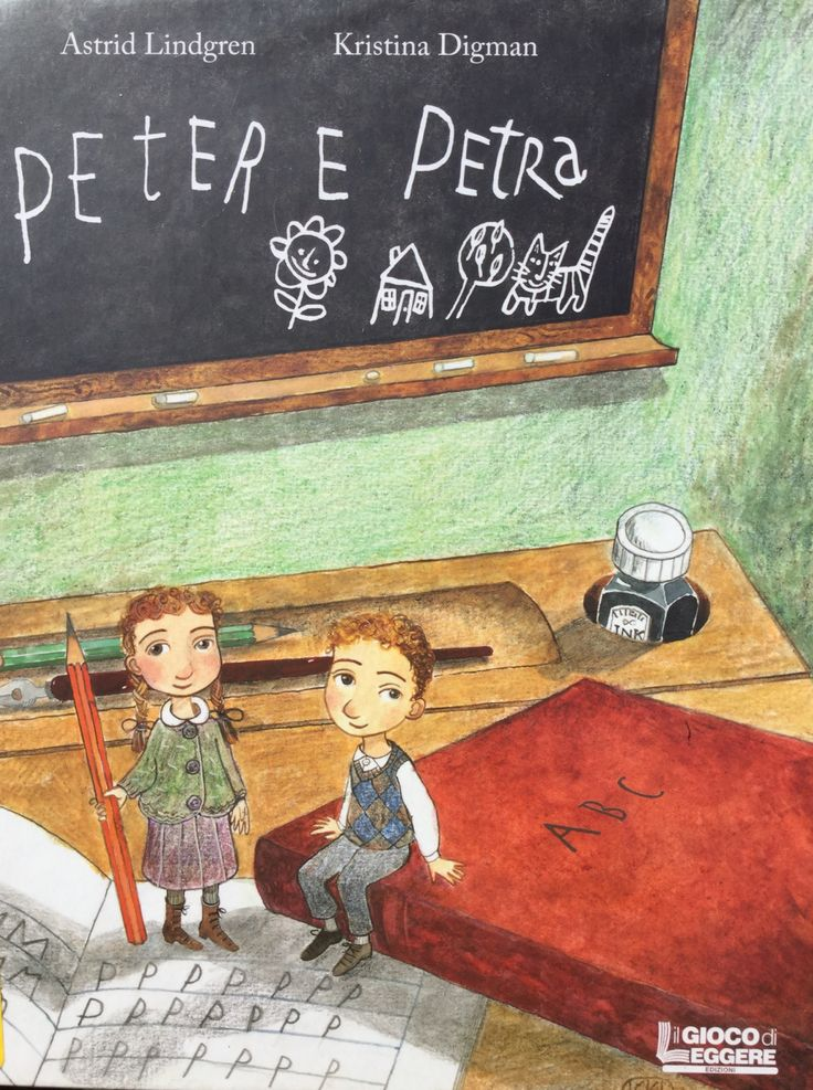 PETER E PETRA Astrid Lindgren (testo), Kristina Digman (illustrazioni) Il Gioco di Leggere Edizioni