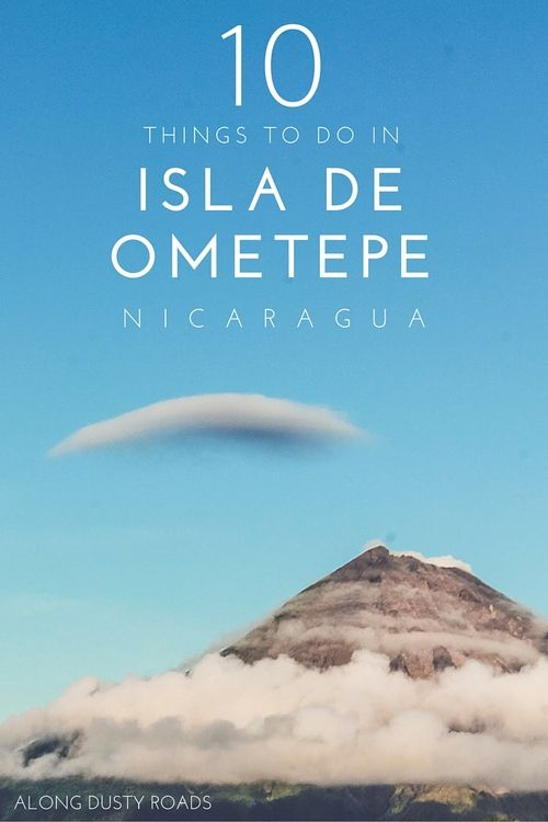 A trip to Ometepe is sure to be on everybody's Nicaragua bucket list. Click on the pin to find out about hiking volcanoes, kayaking with caiman, the best way to see the island and many more of our top tips!