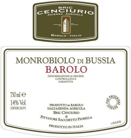 Bric Cenciurio Barolo Monrobiolo di Bussia 2012