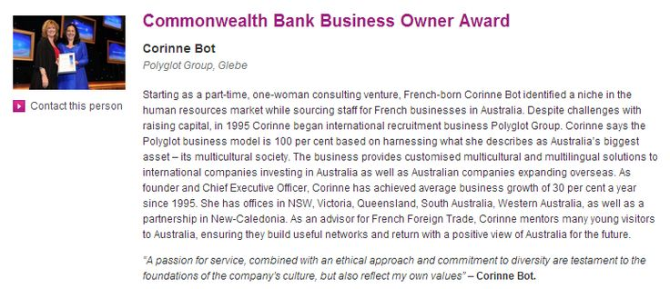 Telstra / CBA Business Award! A great recognition showing how passion, pragmatism, personalisation and probity lead to growth & success! And what a network! The Women in Business network is a very efficient network which benefited to our organisation as a whole but also to individuals within our team! A great way to both learn, progress, expand and optimise!
