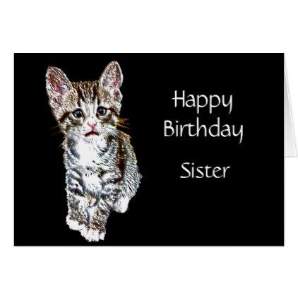 Happy Birthday Sister Custom Special Kitty Wishes Card - birthday cards invitations party diy personalize customize celebration