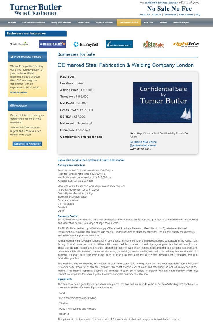 Businesses for sale CE marked Steel Fabrication & Welding Company London Ref. IS048 Location Essex Asking Price £119,000 #turnerbutler #buyingabusiness #Essex #steel #welding #businessforsale #wesellbusinesses #businessopportunity #UKbusinessbrokers #sellingabusiness #UKbusinesstransferagents