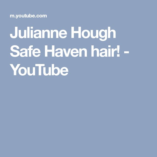 Julianne Hough Safe Haven hair! - YouTube