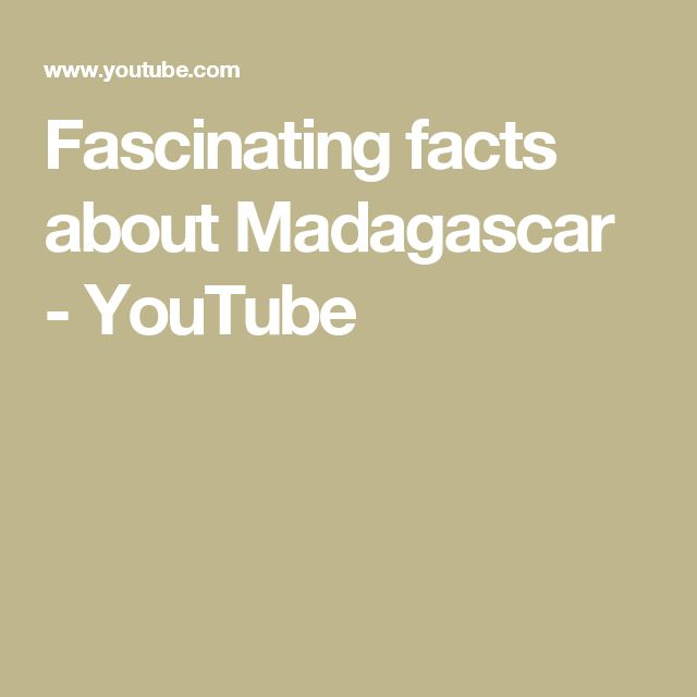 Fascinating facts about Madagascar - YouTube