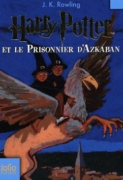 Couverture de Harry Potter, Tome 3 : Harry Potter et le prisonnier d'Azkaban