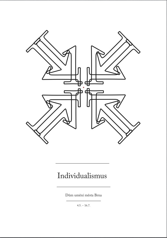 typography posters for an imaginary exhibition cycle (phenomenons).   1st exhibition - Individualism   ©Peter Rod 2012