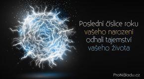 Poslední číslice roku vašeho narození odhalí tajemství vašeho života   ProNáladu.cz