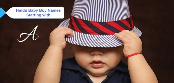 500+ Unique Hindu Baby Boy Names Starting with A