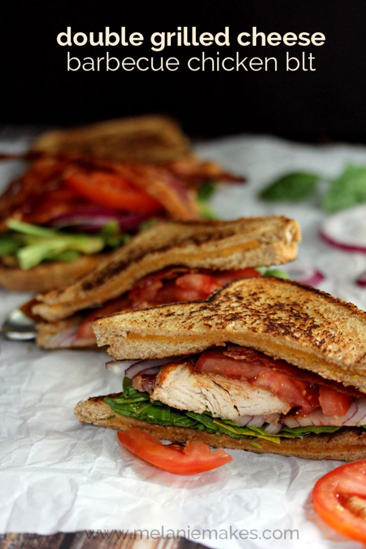 Double Grilled Cheese Barbecue Chicken BLT | Melanie Makes ...