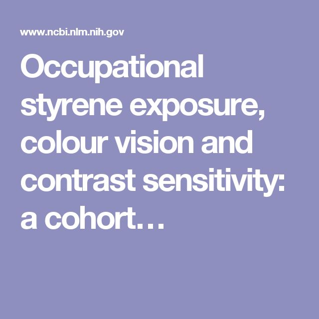 Occupational styrene exposure, colour vision and contrast sensitivity: a cohort…