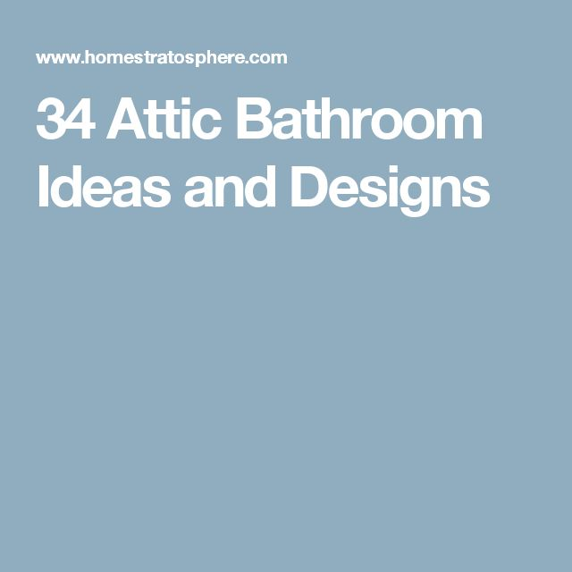 47 Best Tucked Under Stairs Eaves Images On Pinterest: 25+ Best Ideas About Attic Bathroom On Pinterest