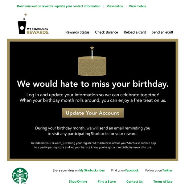 """Starbucks """"We would hate to miss your birthday"""" re-engagement"""
