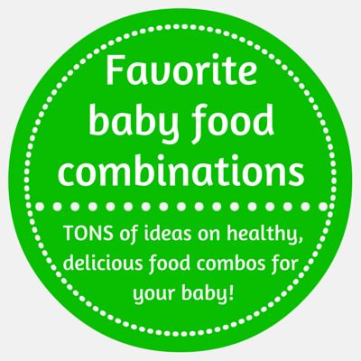 homemade baby food combinations                                                                                                                                                                                 More