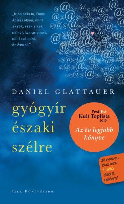 Könyv: Gyógyír északi szélre (Daniel Glattauer)