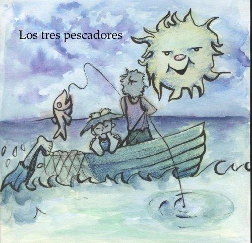 Los tres pescadores (Gratis) (Free) (Cuentos de Pueblo Chico) (Spanish Edition) by Lady Diana Castillo, http://www.amazon.com/gp/product/B00A7W612W/ref=cm_sw_r_pi_alp_Wm4Rqb0NVBXF0