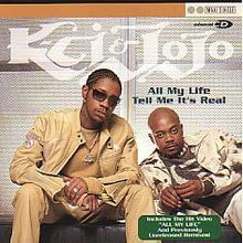 """""""All My Life"""" is a song recorded by American R&B duo K-Ci & JoJo. The track was produced and written by Joel """"JoJo"""" Hailey and Rory Bennett for K-Ci & JoJo's debut studio album, Love Always (1997)."""