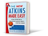 I've lost 130 lbs. on this diet!  ;)  Atkins: Phase One- What Low Carb Foods You Can Eat in this Phase (exact list attached) http://www.atkins.com/Program/Phase-1/What-You-Can-Eat-in-this-Phase.aspx