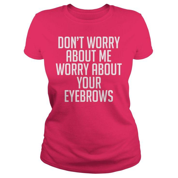 Eyebrow Worries
