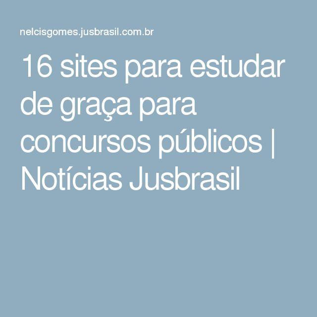 16 sites para estudar de graça para concursos públicos   Notícias Jusbrasil
