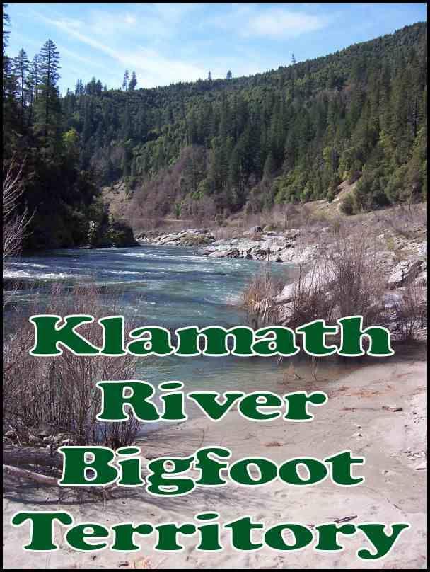 Klamath River Bigfoot Territory