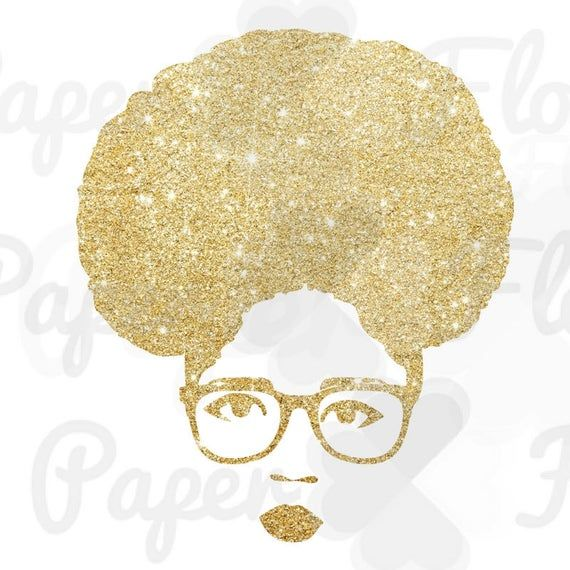 Afro Puff Woman Png Gold Glitter Face Png Glasses Png Puff Black Girl Png Afro Hair Png Black Woman Afro Png Afro Birthday Queen Tshirt Png Silhouette Cameo Projects Vinyl Afro