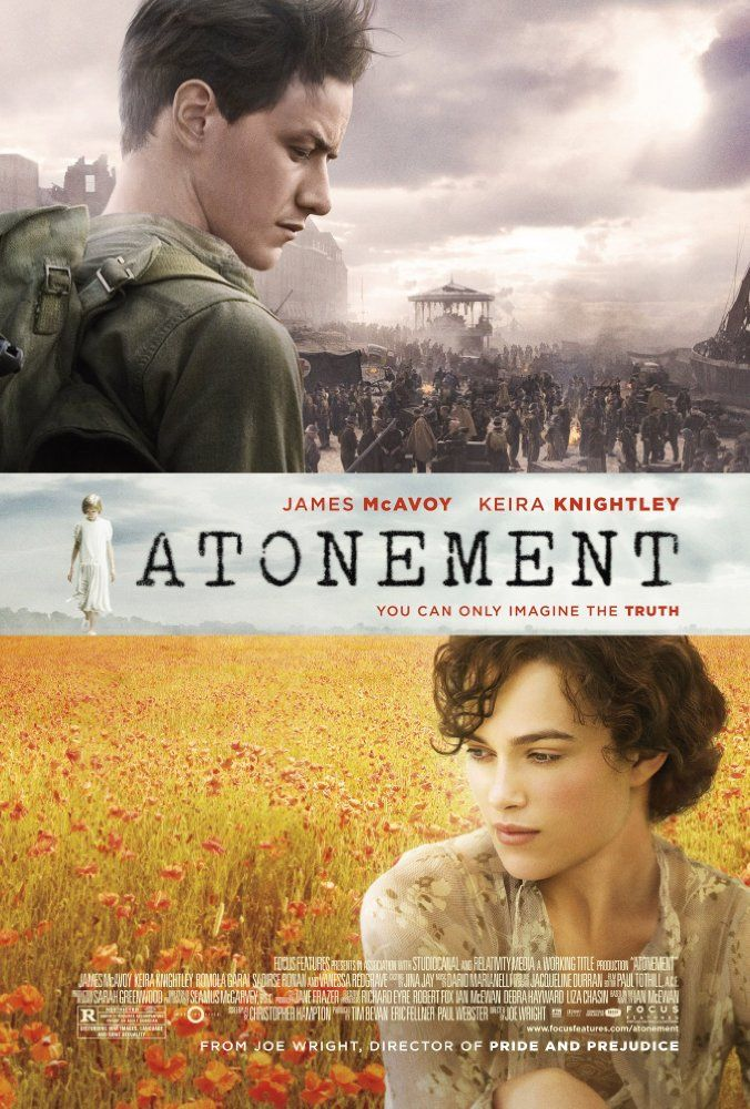 Directed by Joe Wright.  With Keira Knightley, James McAvoy, Brenda Blethyn, Saoirse Ronan. Fledgling writer Briony Tallis, as a thirteen-year-old, irrevocably changes the course of several lives when she accuses her older sister's lover of a crime he did not commit.